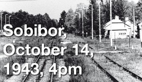 sobibor 14 octobre 1943 16 heures